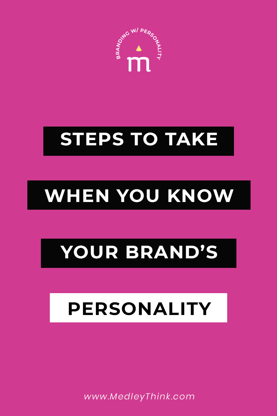 What to do after you figure out your brand personality?