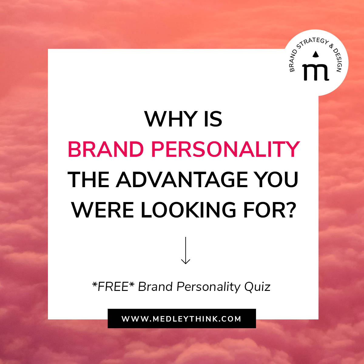 Why Brand Personality Is The Advantage You Were Looking For